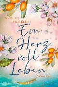 Cover-Bild zu Ein Herz voll Leben von Thomas, Violet