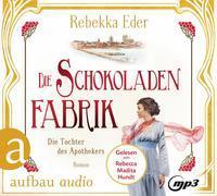 Cover-Bild zu Die Schokoladenfabrik - Die Tochter des Apothekers