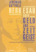Cover-Bild zu Gotthelf, Jeremias: Herr Esau oder Geld und Zeitgeist