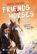 Cover-Bild zu Schreiber, Chantal: Friends & Horses - Schritt, Trab, Kuss
