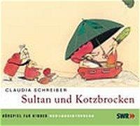 Cover-Bild zu Schreiber, Claudia: Sultan und Kotzbrocken