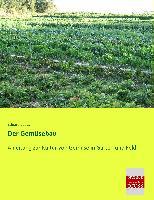 Cover-Bild zu Der Gemüsebau von Lucas, Eduard