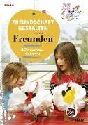 Cover-Bild zu Freundschaft gestalten mit den Freunden von Fink, Michael