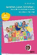 Cover-Bild zu Sprechen, Lesen, Schreiben - Literacy für Vorschulkinder in der Kita von Erb-May, Ulrike