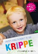 Cover-Bild zu Unser Kind kommt in die Krippe (eBook) von Fink, Michael