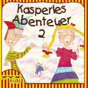 Cover-Bild zu Kasperles Abenteuer 02 (Audio Download) von Schmitz, Günter
