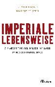 Cover-Bild zu Imperiale Lebensweise (eBook) von Brand, Ulrich