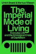 Cover-Bild zu The Imperial Mode of Living (eBook) von Brand, Ulrich