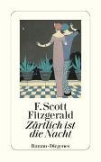 Cover-Bild zu Fitzgerald, F. Scott: Zärtlich ist die Nacht