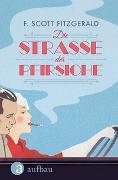 Cover-Bild zu Fitzgerald, F. Scott: Die Straße der Pfirsiche