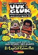 Cover-Bild zu Las Aventuras de Uuk y Gluk, Cavernicolas del Futuro y Maestros de Kung Fu: (Spanish Language Edition of the Adventures of Ook and Gluk, Kung-Fu Cavem von Pilkey, Dav