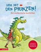 Cover-Bild zu Her mit den Prinzen! von Janisch, Heinz