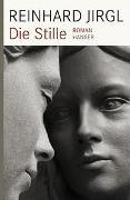 Cover-Bild zu Jirgl, Reinhard: Die Stille