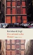 Cover-Bild zu Jirgl, Reinhard: Die atlantische Mauer