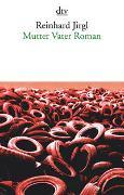 Cover-Bild zu Jirgl, Reinhard: Mutter Vater Roman