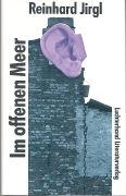 Cover-Bild zu Jirgl, Reinhard: Im offenen Meer