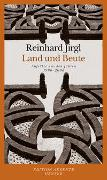 Cover-Bild zu Jirgl, Reinhard: Land und Beute