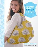 Cover-Bild zu Sew What You Love (eBook) von Whelan, Tanya