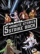 Cover-Bild zu Lucasfilm Press: 5-Minute Star Wars Stories Strike Back