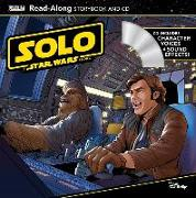 Cover-Bild zu Lucasfilm Press: Solo: A Star Wars Story Read-Along Storybook and CD