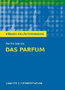 Cover-Bild zu Das Parfum von Patrick Süskind. Textanalyse und Interpretation mit ausführlicher Inhaltsangabe und Abituraufgaben mit Lösungen (eBook) von Süskind, Patrick