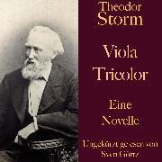 Cover-Bild zu Theodor Storm: Viola Tricolor (Audio Download) von Storm, Theodor