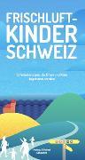 Cover-Bild zu Frischluftkinder Schweiz