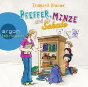 Cover-Bild zu Pfeffer, Minze und die Schule von Kramer, Irmgard