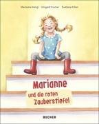 Cover-Bild zu Marianne und die roten Zauberstiefel von Hengl, Marianne
