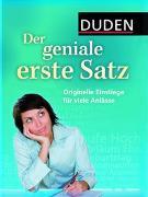 Cover-Bild zu Engst, Judith: Duden - Der geniale erste Satz