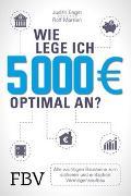 Cover-Bild zu Morrien, Rolf: Wie lege ich 5000 Euro optimal an?