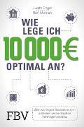 Cover-Bild zu Morrien, Rolf: Wie lege ich 10000 Euro optimal an?