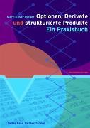 Cover-Bild zu Optionen, Derivate und strukturierte Produkte