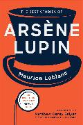 Cover-Bild zu Leblanc, Maurice: The Best Stories of Arsène Lupin