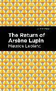 Cover-Bild zu Leblanc, Maurice: The Return of Arsene Lupin