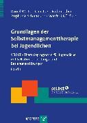 Cover-Bild zu Grundlagen der Selbstmanagementtherapie bei Jugendlichen (eBook) von Döpfner, Manfred