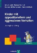 Cover-Bild zu Kinder mit oppositionellem und aggressivem Verhalten (eBook) von Aebi, Marcel