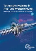 Cover-Bild zu Technische Projekte in Aus- und Weiterbildung von Gomeringer, Roland