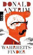 Cover-Bild zu Antrim, Donald: Der Wahrheitsfinder