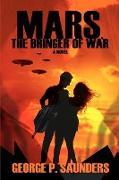 Cover-Bild zu Saunders, George P.: Mars, the Bringer of War