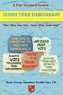 Cover-Bild zu Peralto, Ryan George Saunders: A Fair Electoral System: Insure Your Democracy
