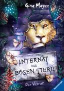 Cover-Bild zu Internat der bösen Tiere, Band 4: Der Verrat