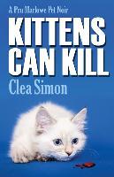 Cover-Bild zu Simon, Clea: Kittens Can Kill: A Pru Marlowe Pet Noir
