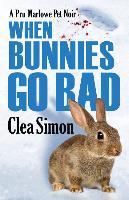 Cover-Bild zu Simon, Clea: When Bunnies Go Bad
