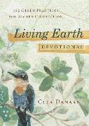 Cover-Bild zu Danaan, Clea: Living Earth Devotional: 365 Green Practices for Sacred Connection