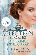 Cover-Bild zu Cass, Kiera: The Selection Stories: The Prince & The Guard