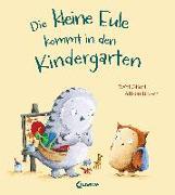 Cover-Bild zu Die kleine Eule kommt in den Kindergarten von Gliori, Debi