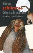 Cover-Bild zu Eine schlimme Geschichte von Pauli, Lorenz