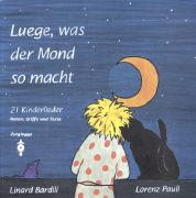 Cover-Bild zu Luege, was der Mond so macht von Bardill, Linard