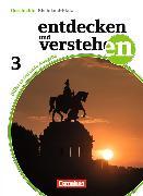 Cover-Bild zu Entdecken und Verstehen 3. Geschichtsbuch. Differenzierende Ausgabe. Schülerbuch. RP von Berger-v. d. Heide, Thomas (Hrsg.)